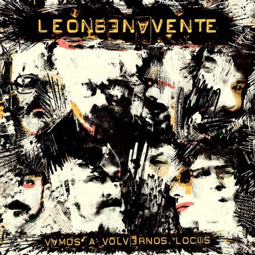leon-benavente_vamos-a-volvernos-locos